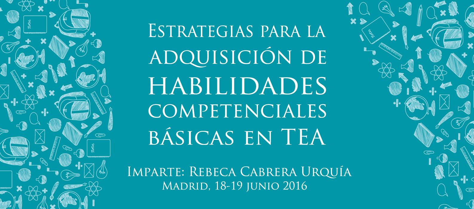Nueva convocatoria: Estrategias para la adquisición de habilidades competenciales básicas en TEA