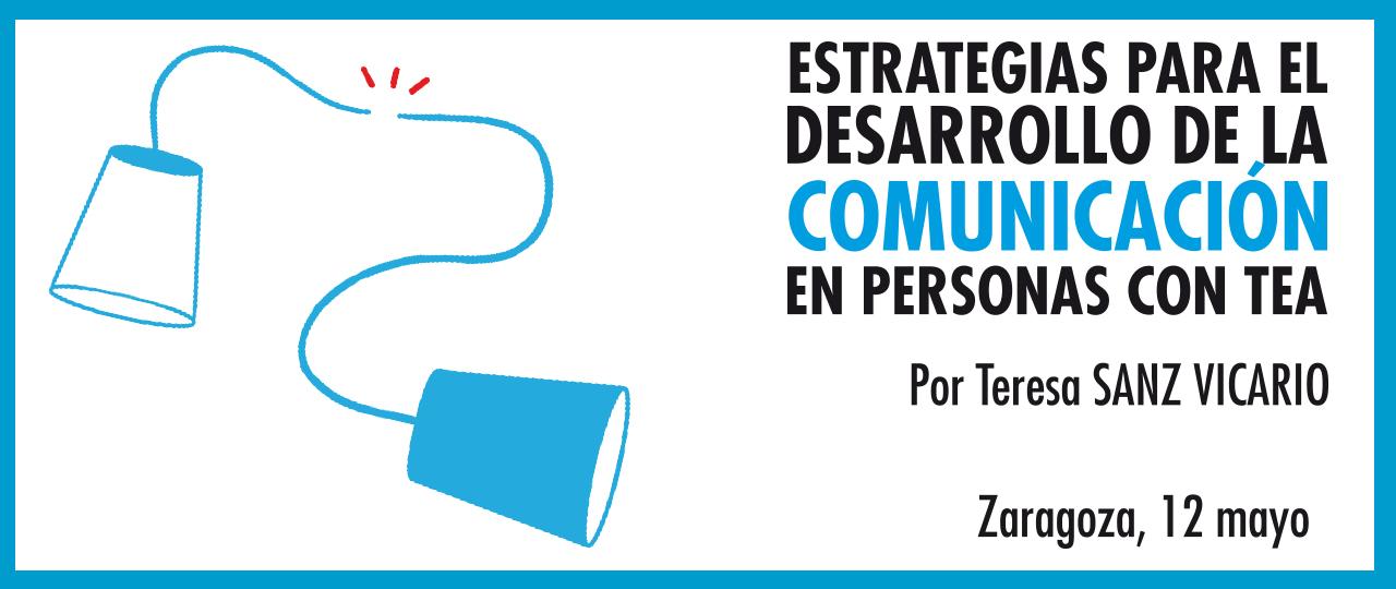 Estrategias para el Desarrollo de la Comunicación en Personas con TEA