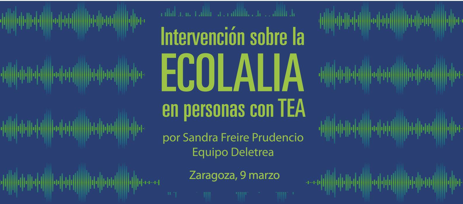 Intervención sobre la Ecolalia en personas con TEA