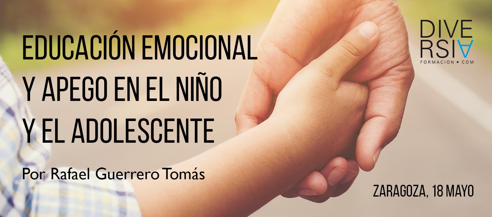 Educación Emocional y Apego en el Niño y el Adolescente