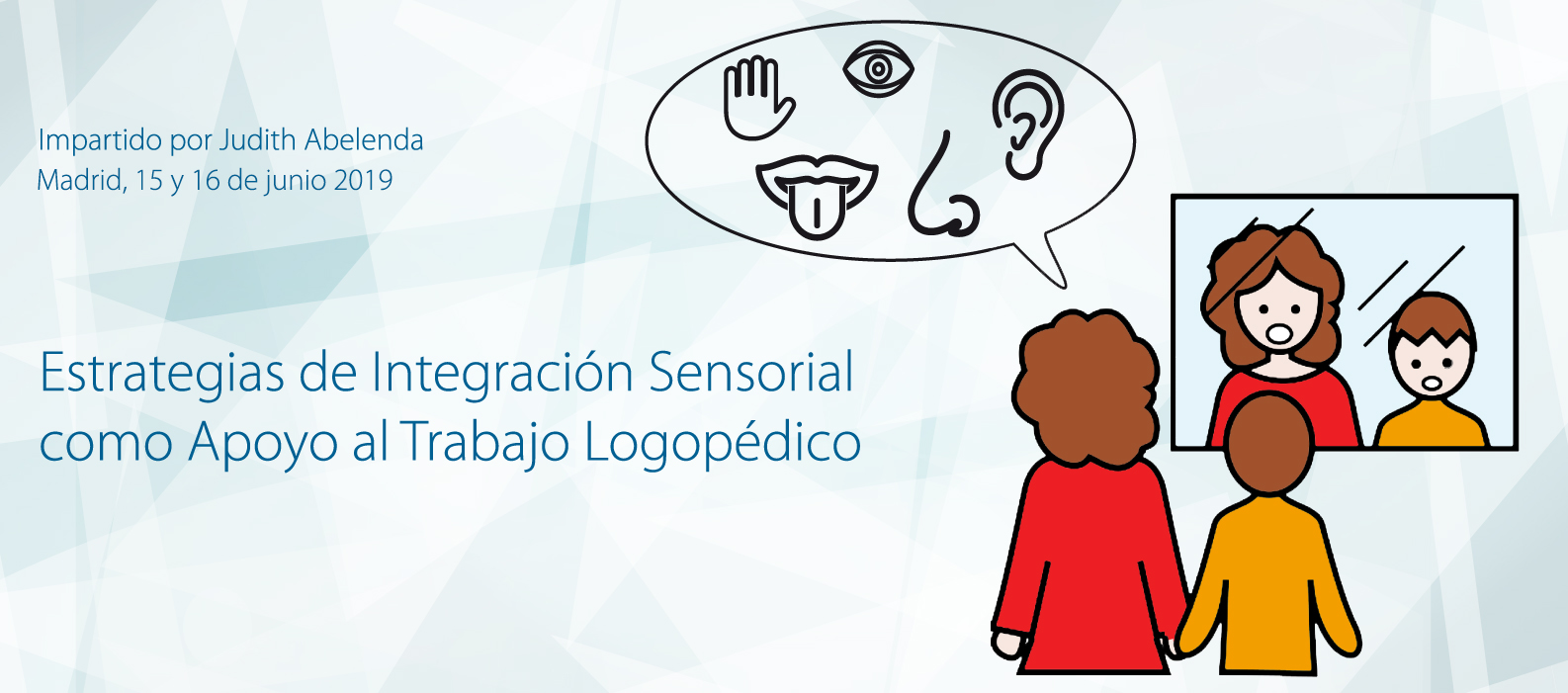 Estrategias de Integración Sensorial como Apoyo al Trabajo Logopédico