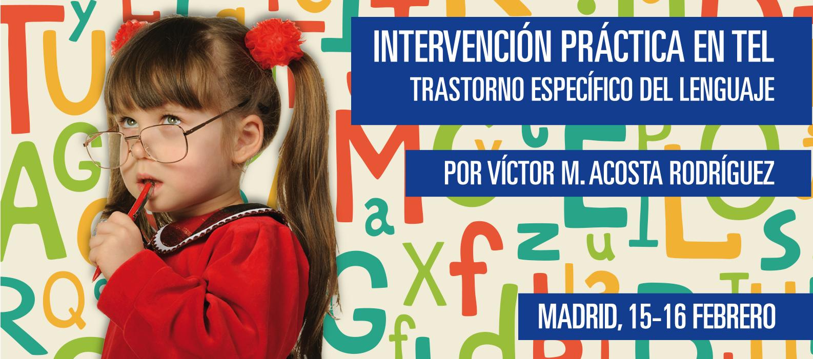 Intervención Práctica en Trastorno Específico del Lenguaje (TEL)