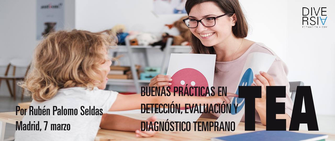 Buenas Prácticas en Detección, Evaluación y Diagnóstico Temprano de TEA