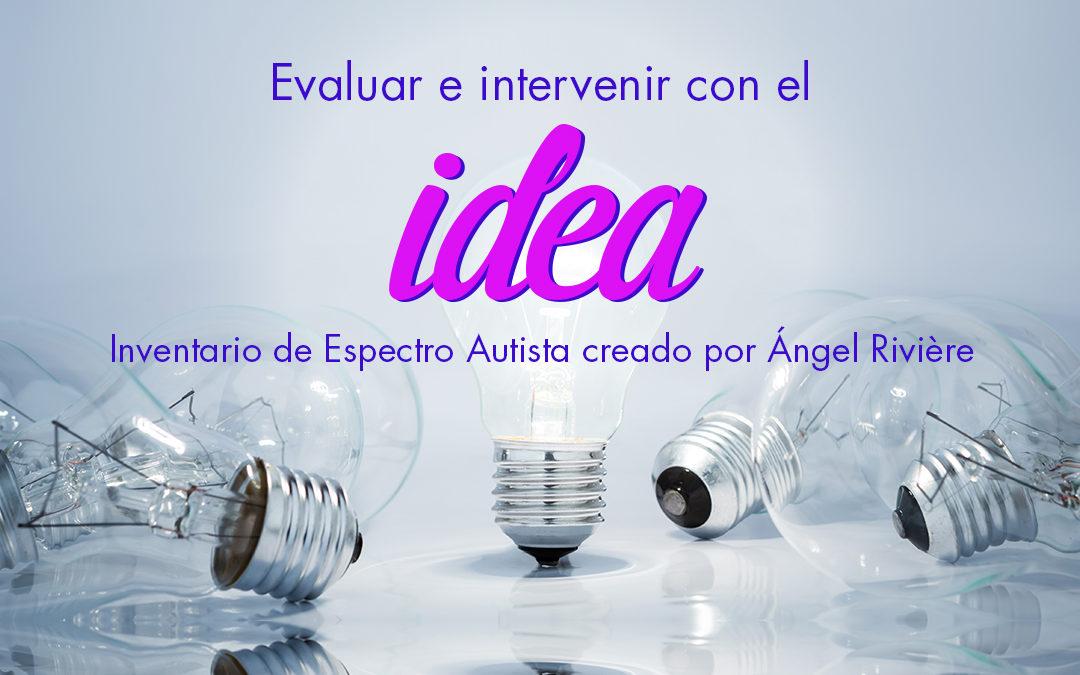 Evaluar e intervenir con el IDEA de Ángel Rivière