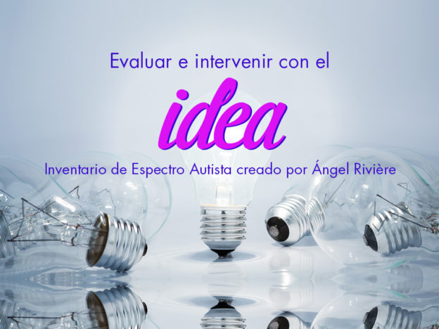 Evaluar e intervenir con el IDEA de Ángel Rivière course image